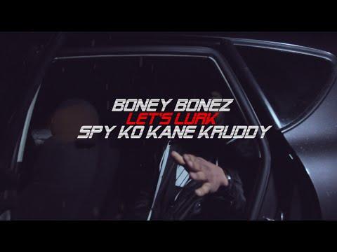 Let's Lurk – Bonez & Spy Ko Kane Kruddy | NetVideo