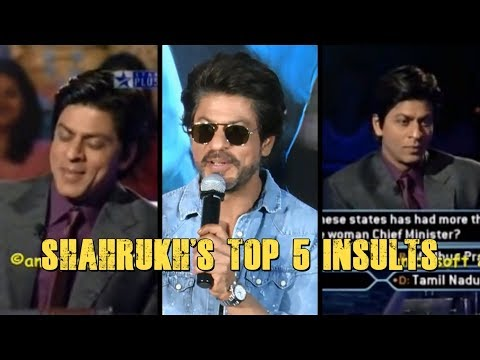 Sharukh Khan's Top 5 Insults