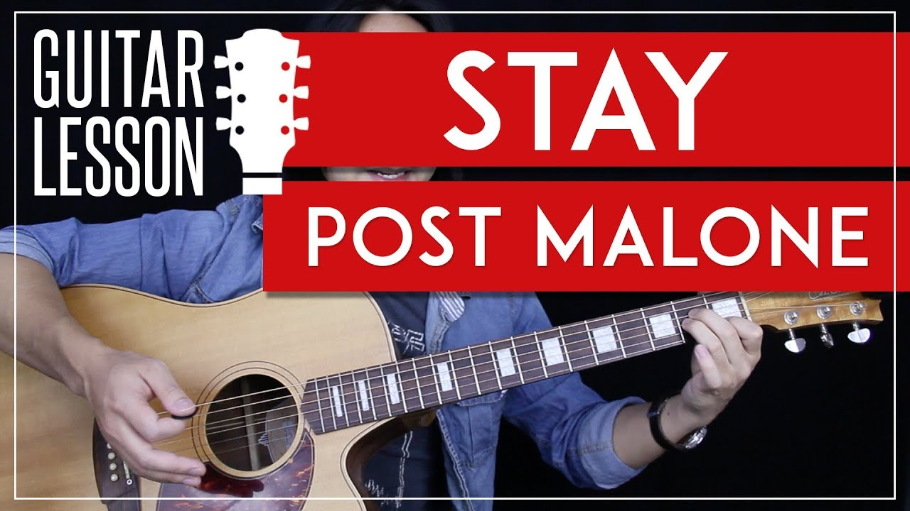 Stay Guitar Tutorial – Post Malone Guitar Lesson  🎸|Solo + Chords + No Capo + Guitar Cover|