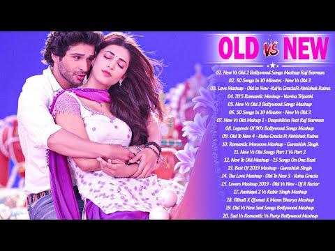 Old Vs New Bollywood Mashup Songs 2020 | Latest Hindi Romantic Mashup Songs _ROMANTIC MASHUP 2020