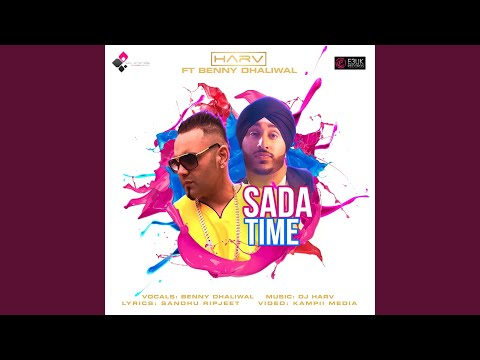 Video Sada Time (feat. Benny Dhaliwal) download in MP3, 3GP, MP4, WEBM, AVI, FLV January 2017