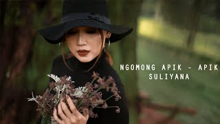 Video Suliyana - Ngomong Apik Apik (Official Music Video) MP3, 3GP, MP4, WEBM, AVI, FLV Maret 2019