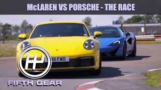 Mclaren 570S VS Porsche 911 - The Race! | Fifth Gear by Fifth Gear