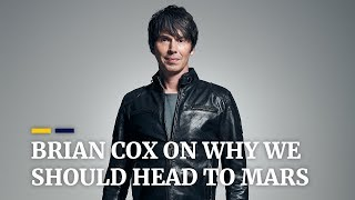 Brian Cox on why we should head to Mars