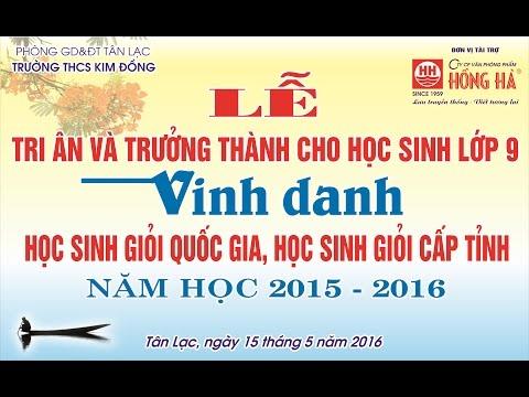 Lễ Tri ân và trưởng thành cho học sinh lớp 9. Vinh danh HSG năm 2015 - 2016