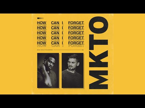 MKTO - How Can I Forget (Official Audio)