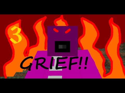 How To Grief Like A Pro In Minecraft (Part 3)