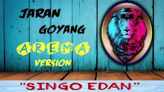 "Video Jaran Goyang versi AREMA - ""SINGO EDAN"" (Original Version) MP3, 3GP, MP4, WEBM, AVI, FLV Januari 2019"