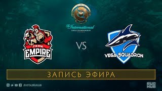 Empire vs Vega Squadron, The International 2017 Qualifiers [GodHunt, V1lat]