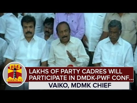 Lakhs-of-Party-Cadres-will-Participate-in-DMDK-PWFs-Political-Conference--Vaiko-MDMK--Thanthi-TV