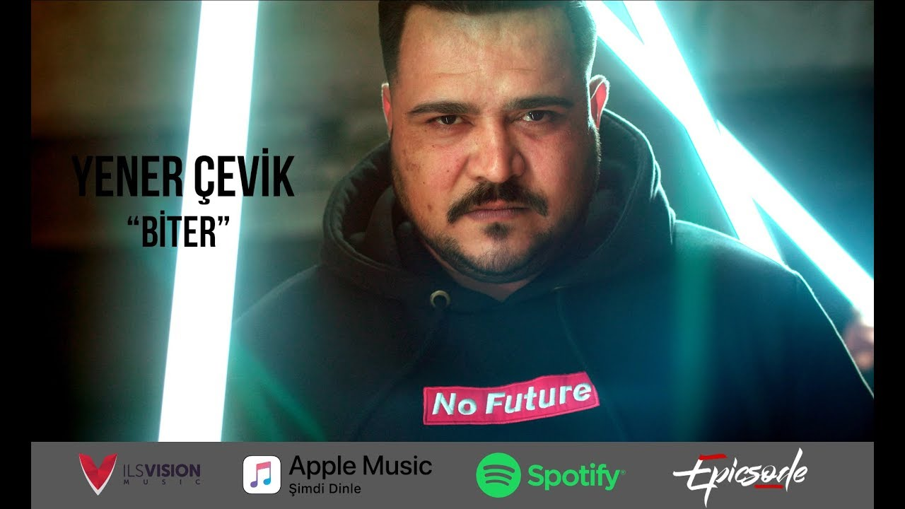 Yener Çevik – Biter Sözleri