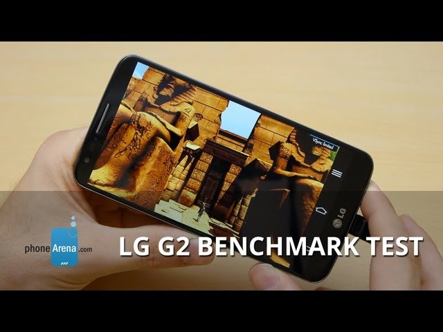 LG G2 benchmark: Quadrant, AnTuTu, GFXBench and Vellamo
