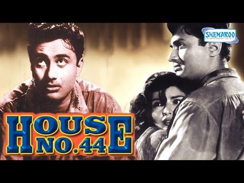 House No. 44 - Dev Anand - Kalpana Kartik - Hindi Full movie