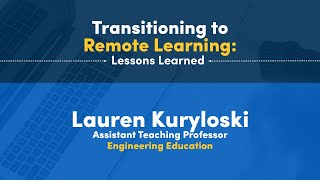 Transitioning to Remote Learning: Lessons Learned