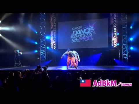 【GDC 5th】GATSBY DANCE COMPETITION 2013-2014:ASIA GRANDFINAL/AdBkM【TAIWAN】