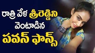 Pawan Kalyan Fans targets Actress Sri Reddy
