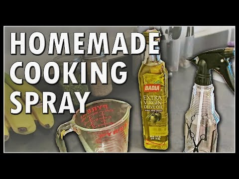 HOW TO MAKE YOUR OWN COOKING SPRAY