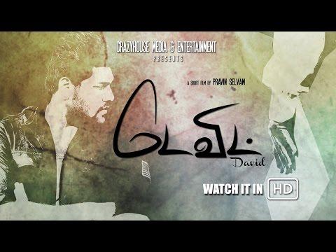 Video DAVID - Tamil Short Film [HD] download in MP3, 3GP, MP4, WEBM, AVI, FLV January 2017