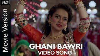 Nonton Ghani Bawri  Video Song    Tanu Weds Manu Returns   Kangana Ranaut   R  Madhavan Film Subtitle Indonesia Streaming Movie Download