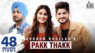 Video Pakk Thakk (Engagement ) (FULL HD)- Gurnam Bhullar Ft. MixSingh - New Punjabi Songs 2018 MP3, 3GP, MP4, WEBM, AVI, FLV Desember 2018