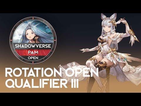 Rotation Open Qual III - PAM - Shadowverse Open: Brigade of the Sky (видео)