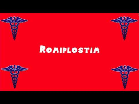 Pronounce Medical Words ― Romiplostim