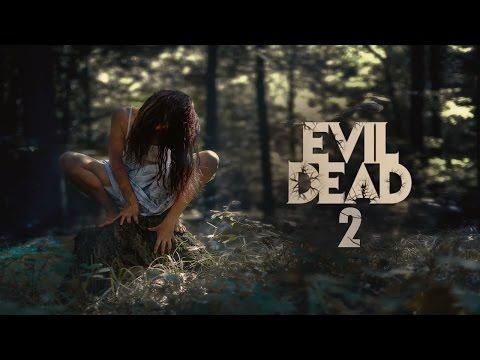 EVIL DEAD 2 Trailer 2017 | FANMADE HD
