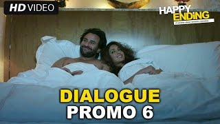 Happy Ending - Dialogue Promo 6