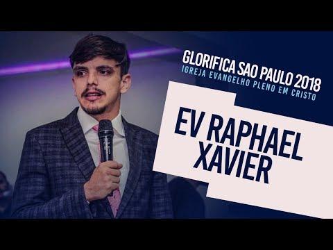 Glorifica São Paulo I Ev Raphael Xavier