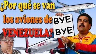 Video ¿POR QUÉ SE VAN LOS AVIONES DE VENEZUELA?. (#73) MP3, 3GP, MP4, WEBM, AVI, FLV Juni 2018