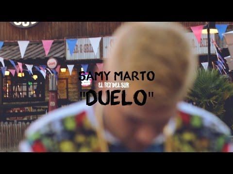 "SAMY MARTO – ""DUELO"" [VIDEOCLIP]"