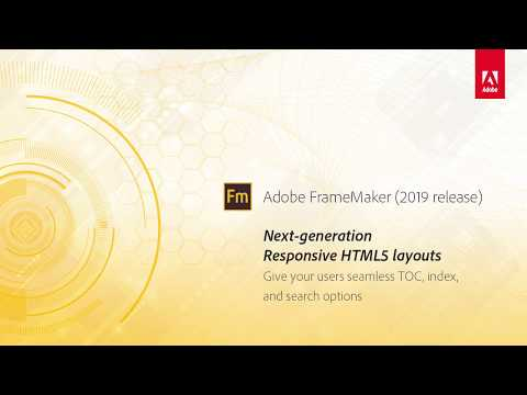Next generation HTML5 layouts – Adobe FrameMaker (2019 release)