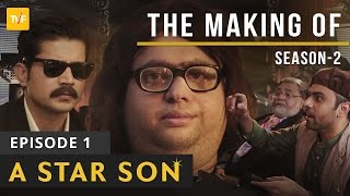 Video TVF's The Making Of.. | S02E01 | A Star Son MP3, 3GP, MP4, WEBM, AVI, FLV Januari 2018