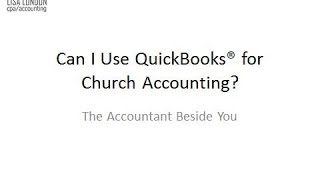 Using Quickbooks for Churches or Nonprofit Accounting full download video download mp3 download music download