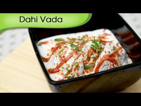 Dahi Vada – Tangy & Spicy Yogurt Dumpling Recipe – Vegetarian Snack Recipe By Ruchi Bharani [HD]