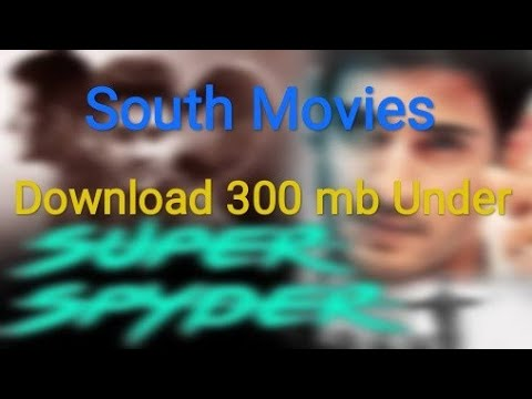 How to download south movie under 300mb.