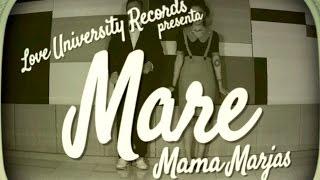 MAMA MARJAS - MARE