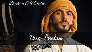 Video Deen Assalam Lirik - Male Version - Borkan Al Gala MP3, 3GP, MP4, WEBM, AVI, FLV Juni 2018
