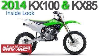 7. 2014 KX85 & KX100 Inside Look