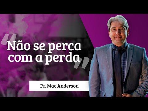 Não se perca com a perda – Pr.Mac Anderson – Retiro de Casais 2015