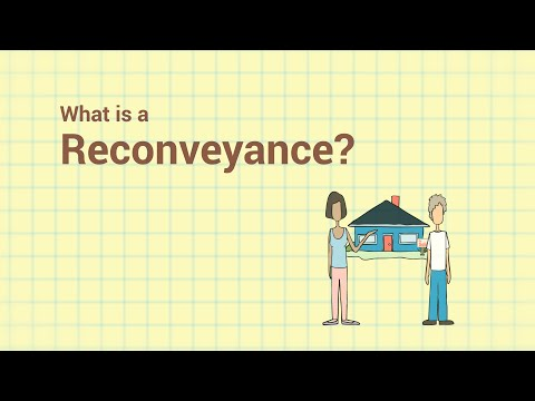 What is a Reconveyance?