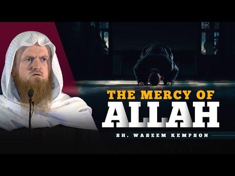The Mercy of Allah - Sh. Waseem Kempson