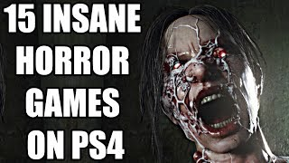 15 Insane Horror Games On The PS4 You Absolutely Need To Play