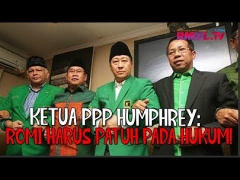Ketua PPP Humphrey: Romi Harus Patuh Pada Hukum!