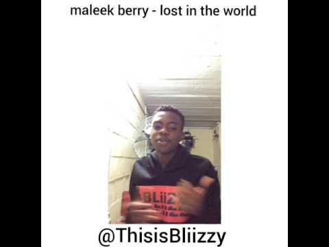 BLIIZZY Covers Lost In The World By MALEEK BERRY