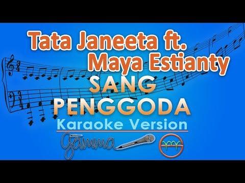 gratis download video - Tata-Janeeta-feat-Maia-Estianty--Sang-Penggoda-Karaoke-Lirik-Tanpa-Vokal-by-GMusic
