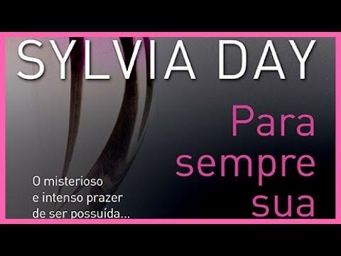 Resenha Para sempre sua - Sylvia Day // NICE IS