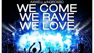 Thumbnail for Axwell & Ingrosso — We Came We Rave We Love