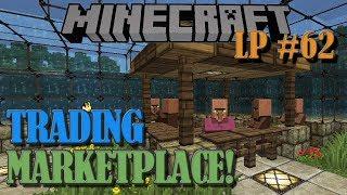 Villager Trading Marketplace - Minecraft LP #62