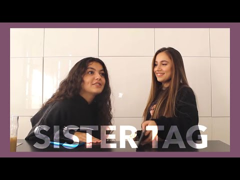 Sister Tag ft. BANA (get to know us better)